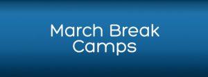March Break Camps