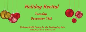 Holiday Recitals - Vaughan @ Richmond Hill Center for the Performing Arts | Independence | Kansas | United States